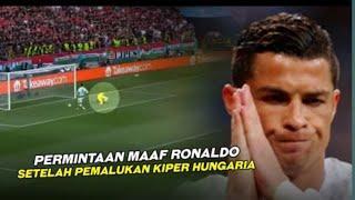 RESPECT RONALDO ❤️ Gocek & Permalukan Kiper Hungaria, Ronaldo Minta Maaf di akhir laga720p