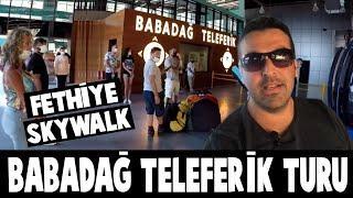 Skywalk Fethiye - Babadağ Teleferik