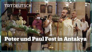 Peter und Paul Fest in Antakya