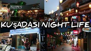 KUŞADASI AYDIN TURKEY | Night Walking Tour | July 1, 2021