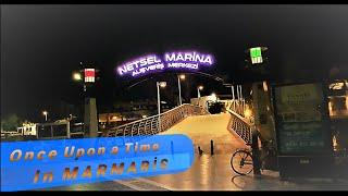 Once Upon a time in Marmaris | An empty night story of Marmaris on lockdown | Netsel Marina, Turkey