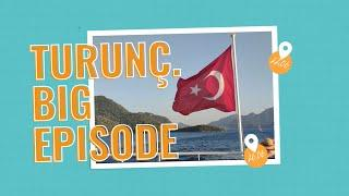 Turunç, Turkey. Big episode. Day 2-5