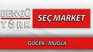 SEÇ MARKET GÖCEK - GÖCEK/MUĞLA