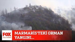 Marmaris'teki orman yangını... 28 Haziran 2021 FOX Ana Haber