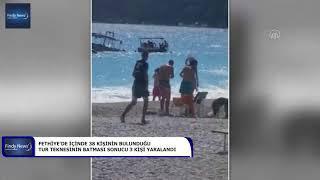 Fethiye'de içinde 38 kişinin bulunduğu tur teknesinin batması sonucu 3 kişi yaralandı