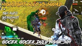 HIGHLIGHT SOLO VS SQUAD GOCEK GOCEK NGGK SIH!! 98% auto headshot (@Our Hope Gaming
