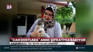 """""""CAN DOSTLARA"""" ANNE ŞEFKATİYLE BAKIYOR"""