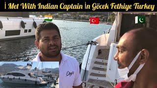 İ Met With İndian Captain İn Göcek Fethiye Turkey