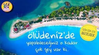 FETHİYE ÖLÜDENİZ TATİLİNDE MUTLAKA YAPMANIZ GEREKENLER / blue lagoon